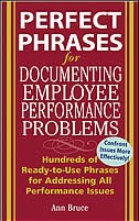Book Perfect Phrases for Documenting Employee Performance Problems: Hundreds of Ready-to-Use Phrases for… by Anne Bruce