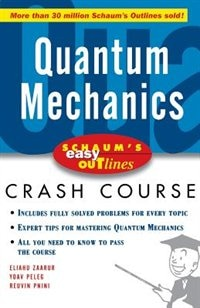 Book Schaum's Easy Outline of Quantum Mechanics by Elyahu Zaarur