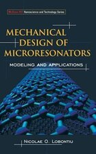 Mechanical Design Of Microresonators: Modeling and Applications