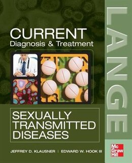 Book CURRENT Diagnosis & Treatment of Sexually Transmitted Diseases by Jeffrey Klausner