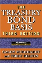 The Treasury Bond Basis: An In-Depth Analysis for Hedgers, Speculators, and Arbitrageurs
