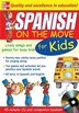 Spanish On The Move For Kids (1CD + Guide): Lively Songs and Games for Busy Kids by Catherine Bruzzone
