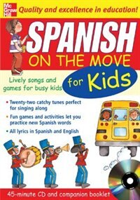 Book Spanish On The Move For Kids (1CD + Guide): Lively Songs and Games for Busy Kids by Catherine Bruzzone