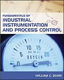 Book Fundamentals Of Industrial Instrumentation And Process Control by William Dunn