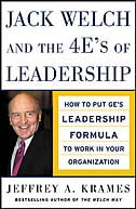 Book Jack Welch and The 4 E's of Leadership: How to Put GE's Leadership Formula to Work in Your… by Jeffrey A. Krames