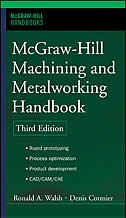 Book McGraw-Hill Machining and Metalworking Handbook by Denis Cormier