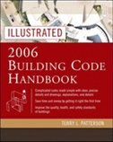 Book Illustrated 2006 Building Codes Handbook by Terry Patterson