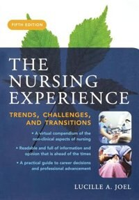Book The Nursing Experience: Trends, Challenges, and Transitions, Fifth Edition: Trends, Challenges, and… by Lucille Joel