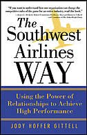 Book The Southwest Airlines Way: Using the Power of Relationships to Achieve High Performance by Jody Hoffer Gittell