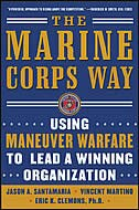 Book The Marine Corps Way: Using Maneuver Warfare to Lead a Winning Organization: Using Maneuver Warfare… by Jason Santamaria