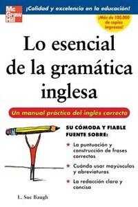 Book Lo esencial de la gramatica inglesa by L. Baugh