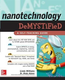 Book Nanotechnology Demystified by Linda D. Williams