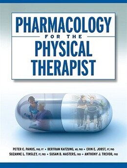 Book Pharmacology for the Physical Therapist by Peter Panus