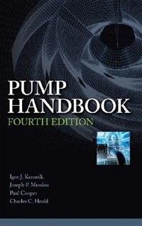 Pump Handbook by Igor J. Karassik