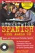 Streetwise Spanish (Book + 1CD): Speak and Understand Colloquial Spanish