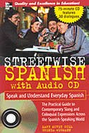 Book Streetwise Spanish (Book + 1CD): Speak and Understand Colloquial Spanish by Mary McVey Gill