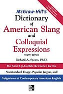 McGraw-Hill's Dictionary of American Slang and Colloquial Expressions: The Most Up-to-Date…