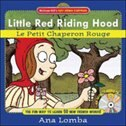 Book Easy French Storybook: Little Red Riding Hood (Book + Audio CD): Le Petit Chaperon Rouge by Ana Lomba