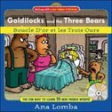 Easy French Storybook:  Goldilocks and the Three Bears(Book + Audio CD): Boucle D'or et les Trois…