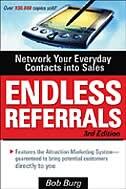 Endless Referrals, Third Edition by Bob Burg