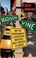 Madison & Vine: Why the Entertainment and Advertising Industries Must Converge to Survive by Scott Donaton