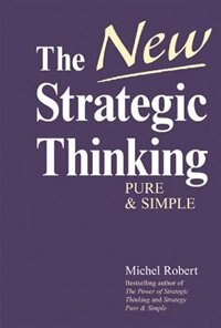The New Strategic Thinking: Pure & Simple