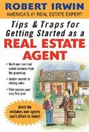 Book Tips & Traps for Getting Started as a Real Estate Agent by Robert Irwin
