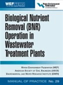 Book Biological Nutrient Removal (BNR) Operation in Wastewater Treatment Plants: WEF Manual of Practice… by Water Environment Federation