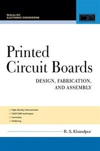Book Printed Circuit Boards: Design, Fabrication, and Assembly by R. Khandpur