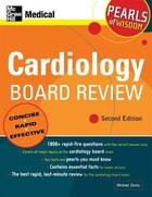 Cardiology Board Review: Pearls of Wisdom, Second Edition: Pearls of Wisdom