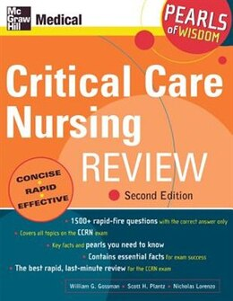 Book Critical Care Nursing Review: Pearls of Wisdom, Second Edition: Pearls Of Wisdom, Second Edition by William Gossman