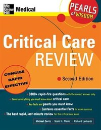 Critical Care Review: Pearls of Wisdom, Second Edition: Pearls of Wisdom, Second Edition