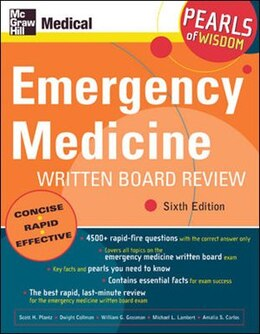 Book Emergency Medicine Written Board Review: Pearls of Wisdom, Sixth Edition: Pearls of Wisdom, Sixth… by Scott Plantz