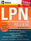 LPN (Licensed Practical Nurse) Exam Review: Pearls of Wisdom, Second Edition: Pearls of Wisdom…