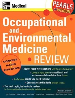 Book Occupational and Environmental Medicine Review: Pearls of Wisdom: Pearls of Wisdom by Michael Greenberg