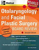 Book Otolaryngology and Facial Plastic Surgery Board Review: Pearls of Wisdom, Second Edition: Pearls of… by Mary Bowden