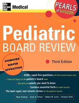 Book Pediatric Board Review: Pearls of Wisdom, Third Edition: Pearls of Wisdom by Peter Emblad