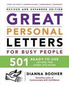 Great Personal Letters for Busy People: 501 Ready-to-Use Letters for Every Occasion: 501 Ready-to…