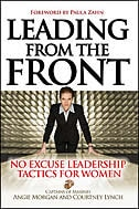 Book Leading From the Front: No-Excuse Leadership Tactics for Women: No-Excuse Leadership Tactics for… by Angie Morgan
