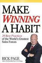 Make Winning a Habit: 20 Best Practices of the World's Greatest Sales Forces: 20 Best Practices of…