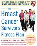 Book The Breast Cancer Survivor's Fitness Plan: A Doctor-Approved Workout Plan For a Strong Body and… by Carolyn Kaelin
