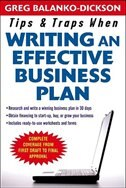 Book Tips and Traps For Writing an Effective Business Plan by Greg Balanko-Dickson
