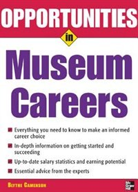 Book Opportunities in Museum Careers by Blythe Camenson