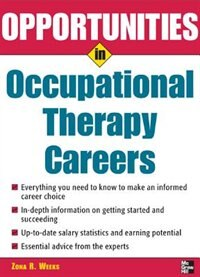 Book Opportunities in Occupational Therapy Careers by Zona Weeks