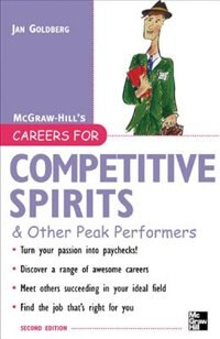 Book Careers for Competitive Spirits & Other Peak Performers by Jan Goldberg