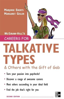 Book Careers for Talkative Types & Others With the Gift of Gab, 2nd ed. by Marjorie Eberts