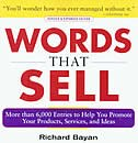 Book Words that Sell, revised and expanded edition: The Thesaurus to Help You Promote Your Products… by Richard Bayan