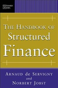 Book The Handbook of Structured Finance by Arnaud de Servigny