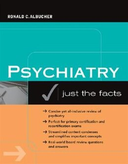 Book Psychiatry: Just the Facts: Just the Facts by Ronald Albucher
