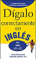 Book DIGALO CORRECTAMENTE EN INGLES: Say It Right In English by EPLS EPLS